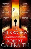 The Silkworm - Robert Galbraith -