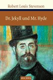 Dr. Jekyll und Mr. Hyde - Robert Louis Stevenson - книга