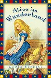 Alice im Wunderland - Lewis Carroll -