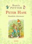 Peter Hase. Samtliche Abenteuer - Beatrix Potter -