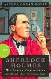 Sherlock Holmes: Die besten Geschichten - Arthur Conan Doyle -