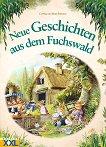 Neue Geschichten aus dem Fuchswald - Cynthia Paterson, Brian Paterson - книга