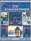 Die Schneekonigin - Hans Christian Andersen -