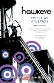 Hawkeye - vol. 1: My Life as a Weapon - Matt Fraction -