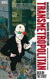 Transmetropolitan - vol. 1: Back on the Street - Warren Ellis -
