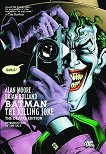 Batman: The Killing Joke. The Deluxe Edition - Alan Moore -