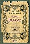 Racconti di scrittori celebri: Giovanni Boccaccio - Racconti bilingui - Giovanni Boccaccio -