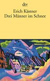 Drei Manner im Schnee - Erich Kastner -
