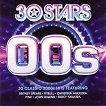 30 Stars: 00's - 2 CD -