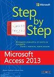 Microsoft Access 2013 - Step by Step - Джоан Ламбърт, Джойс Кокс -