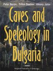 Caves and Speleology in Bulgaria - Petar Beron, Trifon Daaliev, Alexey Jalov -