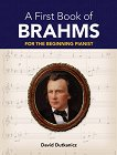 A First Book of Brahms for the Beginning Pianist -