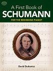 A First Book of Schumann for the Beginning Pianist -