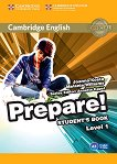 Prepare! - ниво 1 (A1): Учебник по английски език : First Edition - Joanna Kosta, Melanie Williams, Annette Capel -
