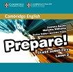 Prepare! - ниво 2 (A2): 2 CD с аудиоматериали по английски език : First Edition - Joanna Kosta, Melanie Williams, Annette Capel -