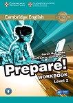 Prepare! - ниво 2 (A2): Учебна тетрадка по английски език с онлайн аудиоматериали : First Edition - Garan Holcombe, Annette Capel -