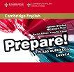 Prepare! - ниво 4 (B1): 2 CDs с аудиоматериали по английски език First Edition -