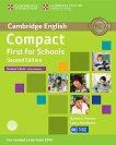 Compact First for Schools - Upper Intermediate (B2): Учебник + CD Учебна система по английски език - Second Edition -