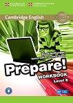 Prepare! - ниво 6 (B1- B2): Учебна тетрадка по английски език + онлайн аудиоматериали First Edition -