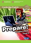 Prepare! - ниво 6 (B1- B2): Учебник по английски език : First Edition - James Styring, Nicholas Tims -