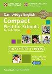 Compact First for Schools - Upper Intermediate (B2): DVD Presentation Plus Учебна система по английски език - Second Edition -