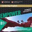 Empower - Intermediate (B1+): 3 CD с аудиоматериали по английски език - Adrian Doff, Craig Thaine, Herbert Puchta, Jeff Stranks, Peter Lewis-Jones -
