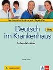 Deutsch im Krankenhaus Neu - Ниво A2 - B2: Помагало за интензивно обучение + онлайн аудиоматериали : Учебен курс по немски език - Regine Grosser -