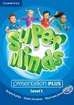 Super Minds - ниво 1 (Pre - A1): Presentation Plus - DVD-ROM по английски език -