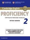 Cambridge English - Proficiency (C2): Учебник по английски език за международния изпит CPE : Учебен курс по английски език - Second Edition -