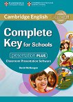 Complete Key for Schools - Ниво A2: Presentation Plus - DVD : Учебен курс по английски език - David McKeegan -