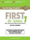 Cambridge English First for Schools - High Intermediate (B2): Учебник за международния изпит FCE : Учебен курс по английски език - First Edition -