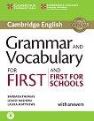 Cambridge English First and First for Schools - Ниво B1 - B2: Помагало с граматически и лексикални упражнения по английски език за международния изпит FCE -