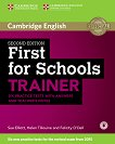 Cambridge English First for Schools - High Intermediate (B2): Помагало с 6 практически теста по английски език за международния изпит FCE - Second Edition - Sue Elliott, Helen Tiliouine, Felicity O'Dell - книга