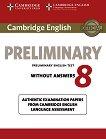 Cambridge Preliminary English Test - Ниво B1 : Учебник без отговори по английски език за изпит PET - Eighth Edition -