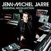 Jean-Michel Jarre - Essential Recollection -