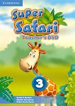 Super Safari - ниво 3: DVD за учителя по английски език - Herbert Puchta, Gunter Gerngross, Peter Lewis-Jones - учебна тетрадка