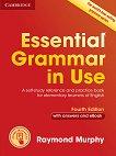 Essential Grammar in Use - Fourth Edition Ниво A1 - B1: Граматика по английски език - книга