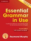 Essential Grammar in Use - Fourth Edition : Ниво A1 - B1: Граматика по английски език - Raymond Murphy -