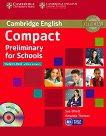 Compact Preliminary for Schools - Ниво B1: Учебник без отговори + CD-ROM : Учебен курс по английски език - Sue Elliott, Amanda Thomas -