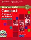 Compact Preliminary for Schools - Ниво B1: Учебна тетрадка без отговори + CD : Учебен курс по английски език - Sue Elliott, Amanda Thomas -