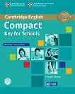 Compact Key for Schools - Ниво A2: Учебна тетрадка без отговори + CD : Учебен курс по английски език - Frances Treloar -