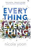 Everything, Everything - Nicola Yoon - книга