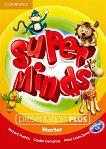 Super Minds - Starter (Pre - A1): Presentation Plus - DVD-ROM по английски език - Herbert Puchta, Gunter Gerngross, Peter Lewis-Jones -
