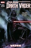 Star Wars: Darth Vader - vol.1: Vader - Kieron Gillen -