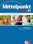 Mittelpunkt Neu - Ниво B2: Упражнения по граматика и лексика за интензивно обучение Учебна система по немски език -