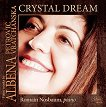 Piano works by Albena Petrovic Vratchanska - Chrystal Dream -