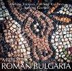 A Guide to Roman Bulgaria - Dimana Trankova, Milena Raycheva, Anthony Georgieff -