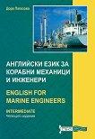 Английски език за корабни механици и инженери : English for Marine Engineers - Intermediate - Дора Папазова -