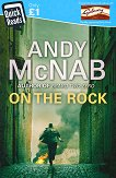 On the Rock - Andy McNab -