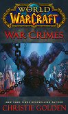WarCraft: War Crimes - Christie Golden -